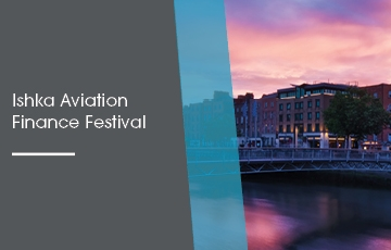 Ishka Aviation Finance Festival