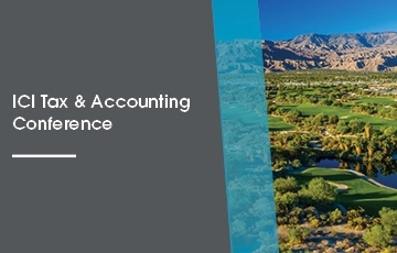 ICI Tax & Accounting Conference