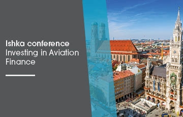 Ishka Conference - Investing in Aviation Finance Germany